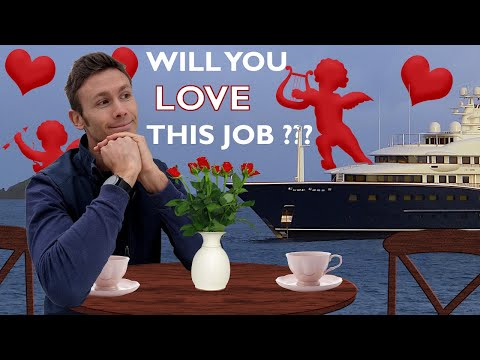 What's it like to work on a yacht? why a mega yacht career is a bit like being in a relationship!