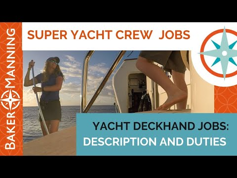 How to work on a yacht as a deckhand