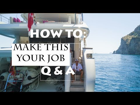 How to get a job on a yacht q&a (ep1)