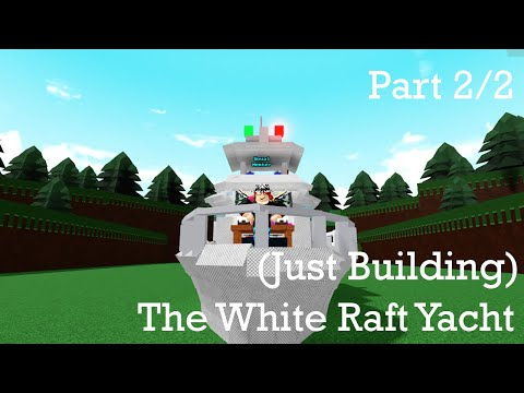 Roblox build a boat for treasure yacht (just building) (part 2)