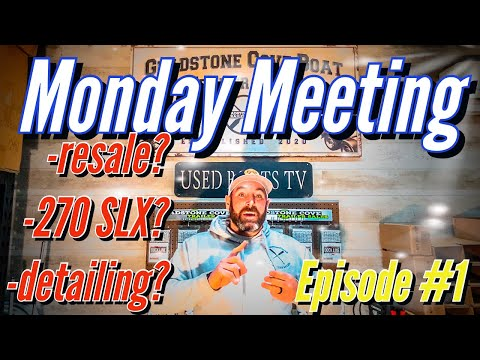 Used boat tips and tricks -monday meeting ep. #1