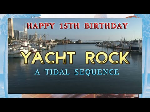 Yacht rock's 15th anniversary: a tidal sequence