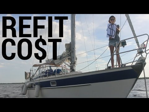 13] how much does it cost to refit a sailboat? | abandon comfort - sailboat restoration