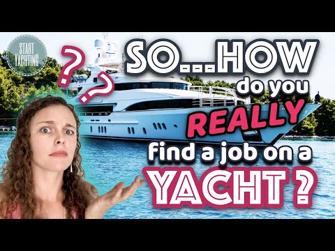 How to find work on a yacht even if you have no experience?