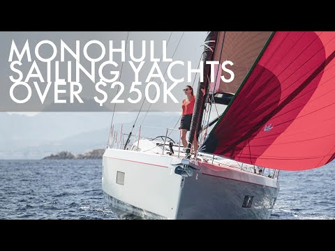 Top 5 monohull sailing yachts over $250k 2021-2022   price & features   part 1