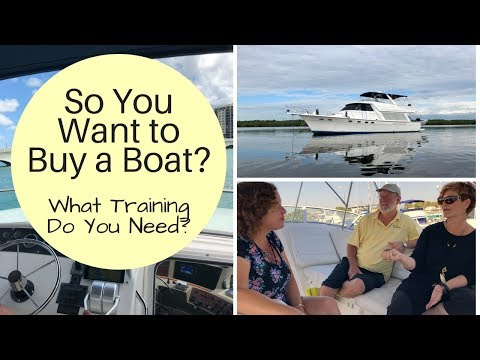 New to boating? what training do you need to cruise a motor yacht or trawler?